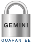 Earn the Best Commission with the GEMINI Guarantee.