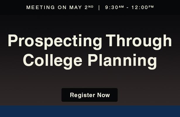 Prospecting Through College Planning.