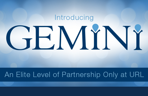 Introducing GEMINI. An elite level of partnership only at URL.