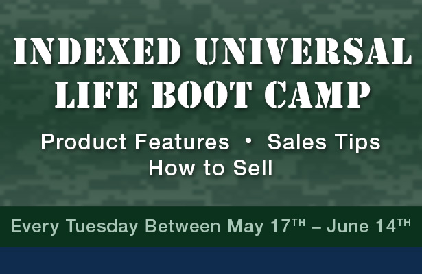 Indexed Universal Life Boot Camp.