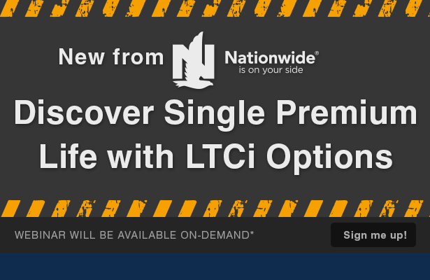 Discover Single Premium Life with LTCi Options.