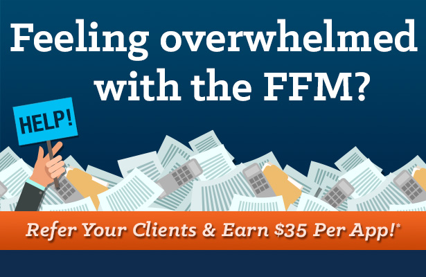 Feeling overwhelmed with the FFM? Refer your clients to our enrollment team!