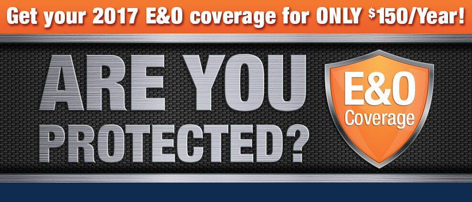 Are you protected? Get your 2015 E&O Coverage for $150/Year!