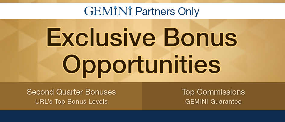 Exclusive Bonus Opportunities. First quarter bonuses and top commissions.